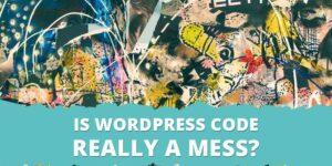 WordPress代码是否真的一团糟?缩略图