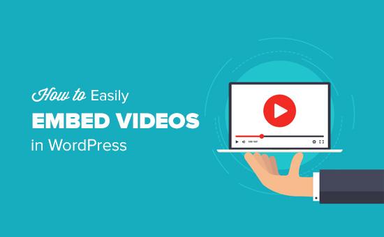 如何在WordPress文章中嵌入视频